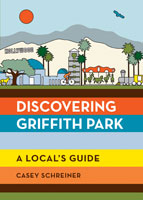 Discovering Griffith Park book cover